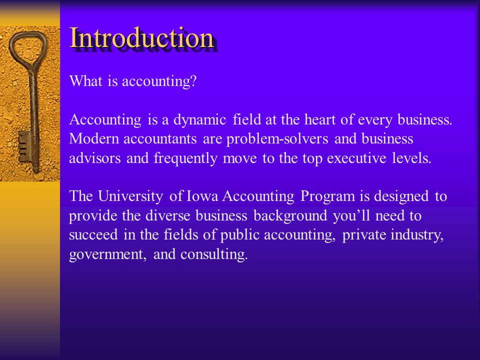 IntroductionIntroduction What is accounting.