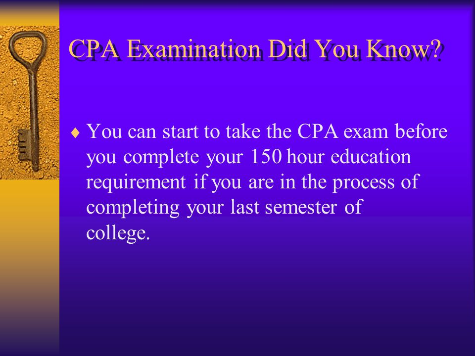 CPA Examination Did You Know.