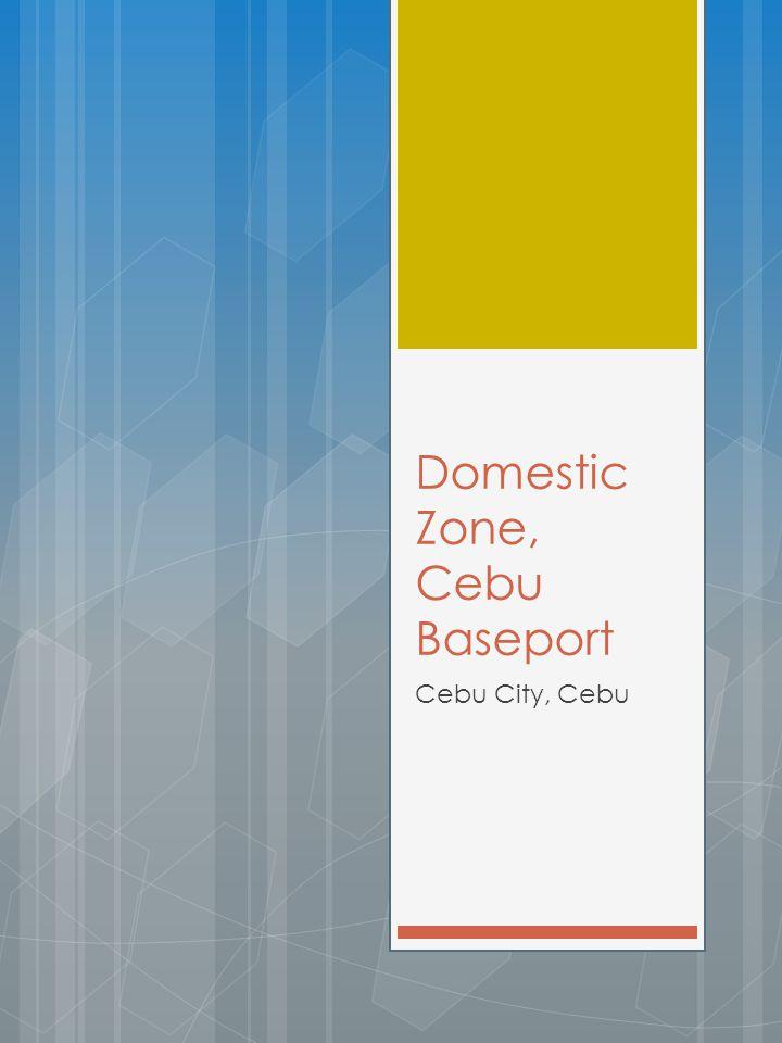 Domestic Zone, Cebu Baseport Cebu City, Cebu