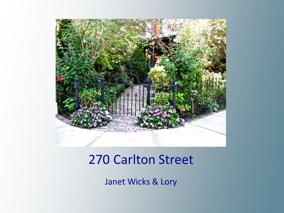 270 Carlton Street Janet Wicks & Lory