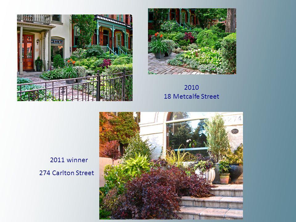 2010 18 Metcalfe Street 2011 winner 274 Carlton Street