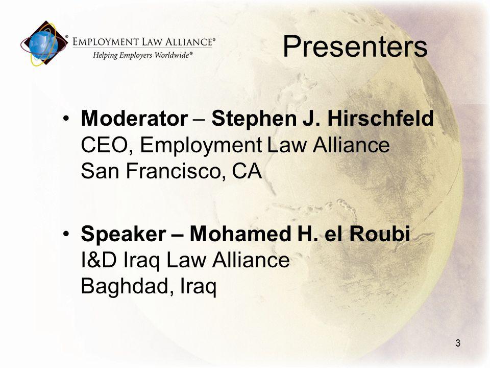 Presenters Moderator – Stephen J.