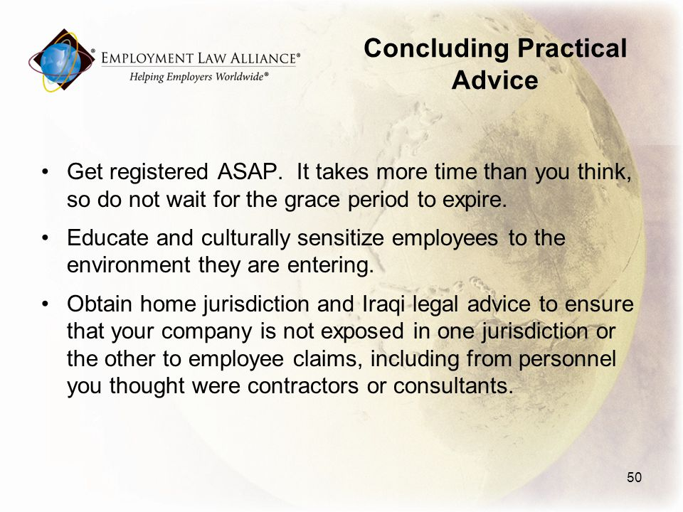 Concluding Practical Advice Get registered ASAP.