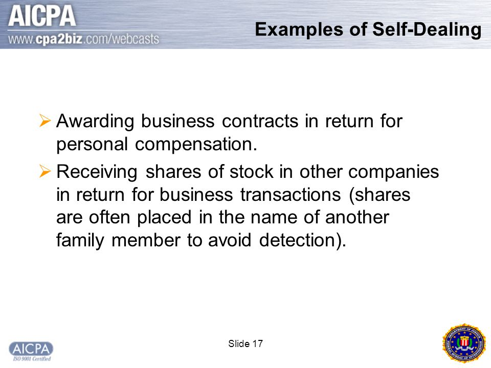 Slide 17  Awarding business contracts in return for personal compensation.
