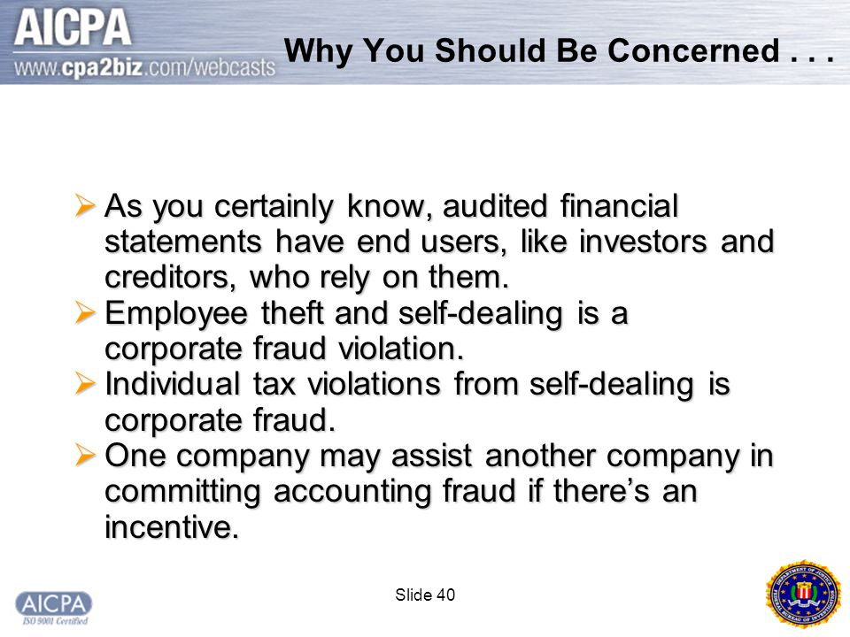 Slide 40 Why You Should Be Concerned...