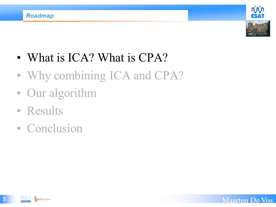 24 Maarten De Vos How to compute the 5 th order CPA.