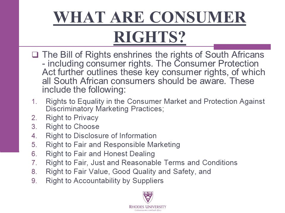 WHAT ARE CONSUMER RIGHTS.
