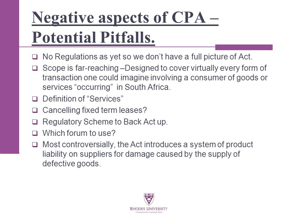 Negative aspects of CPA – Potential Pitfalls.