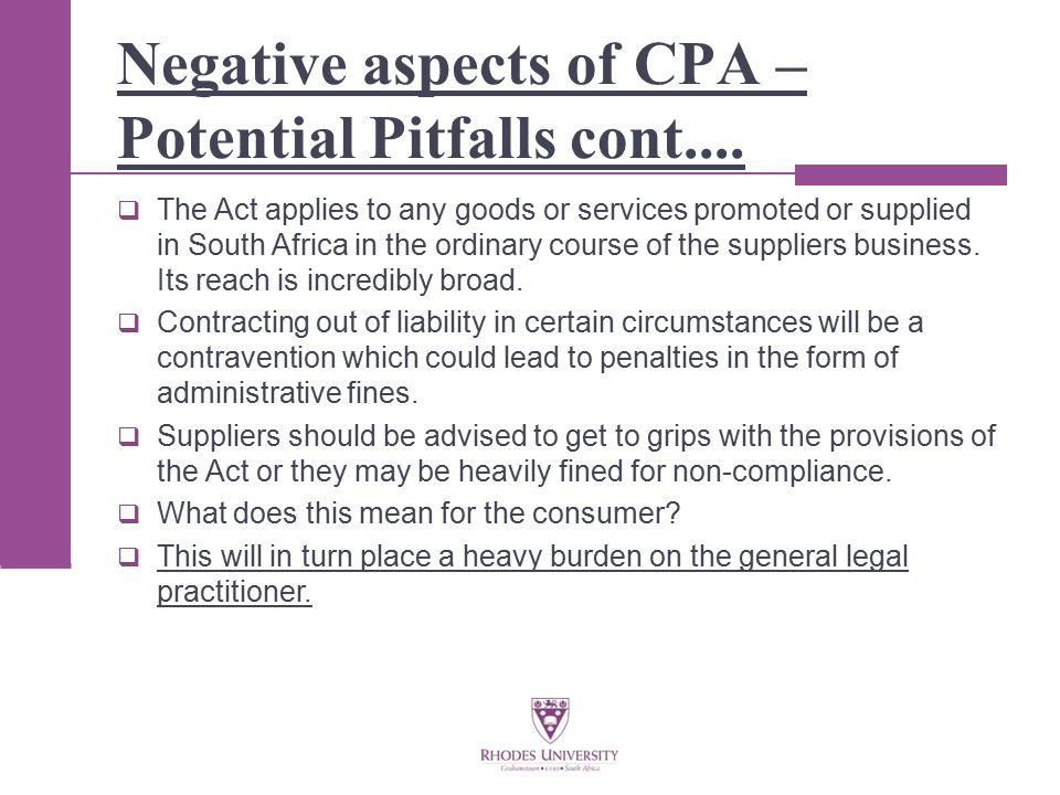 Negative aspects of CPA – Potential Pitfalls cont....
