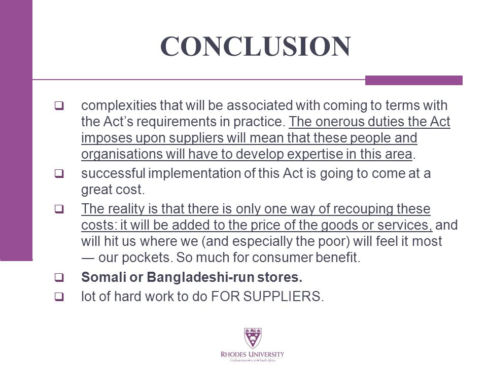 CONCLUSION  complexities that will be associated with coming to terms with the Act's requirements in practice.