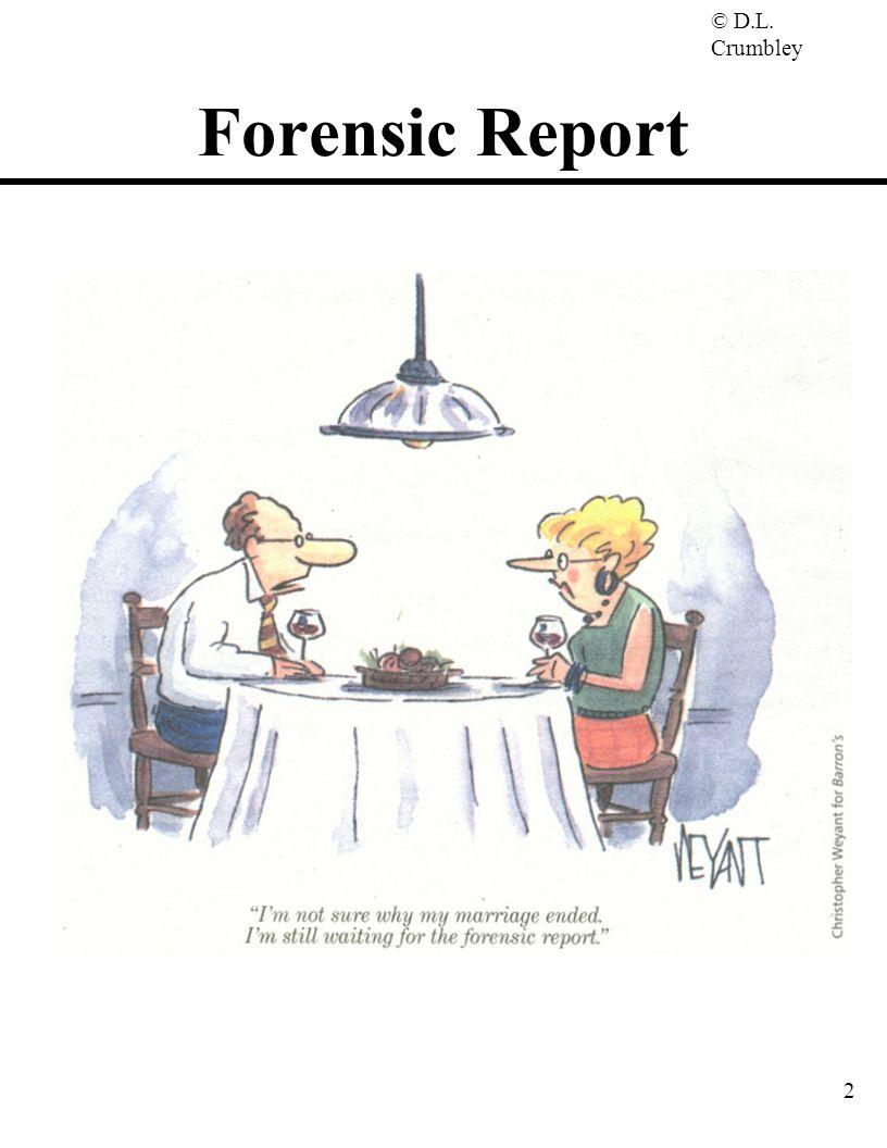 © D.L. Crumbley 2 Forensic Report