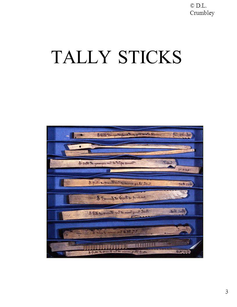 © D.L. Crumbley 3 TALLY STICKS