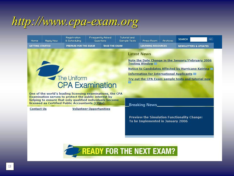 http://www.cpa-exam.org 13