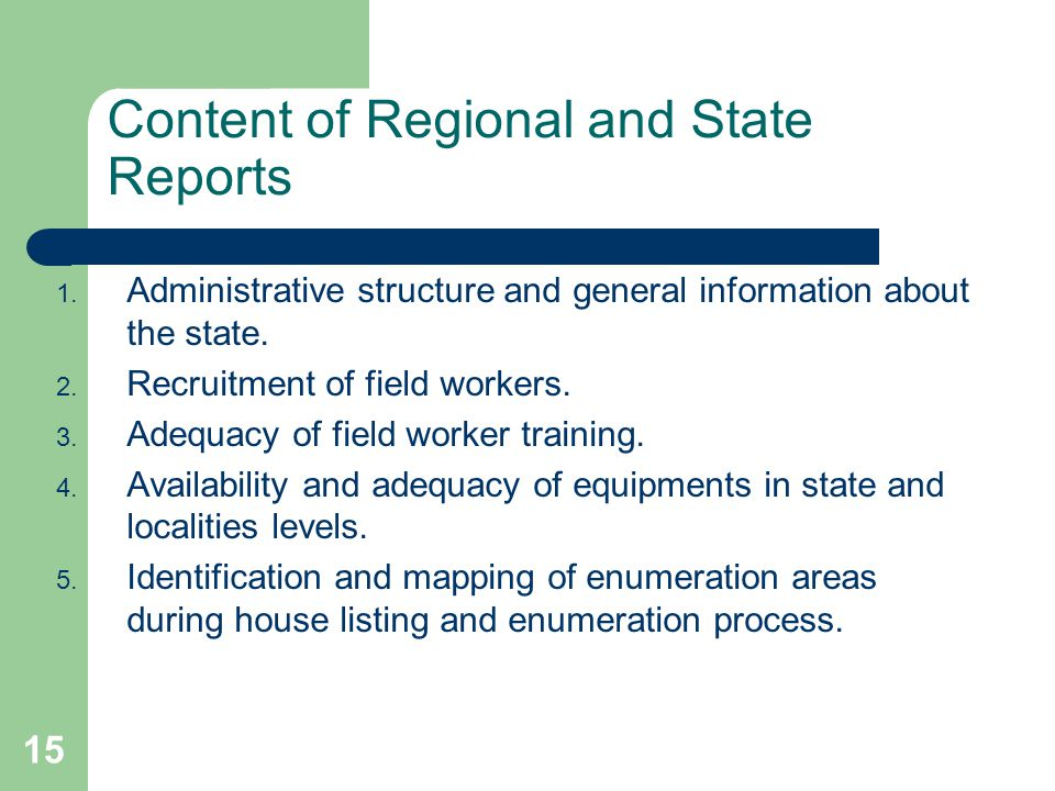 15 Content of Regional and State Reports 1.