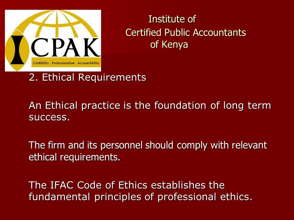 Institute of Certified Public Accountants of Kenya Institute of Certified Public Accountants of Kenya 2.