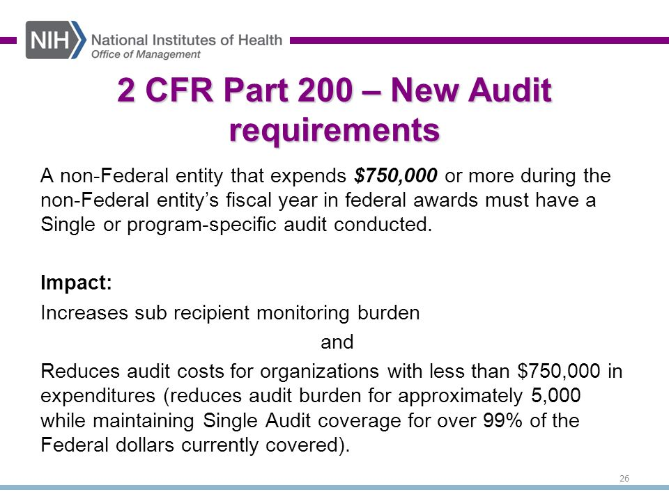 A non-Federal entity that expends $750,000 or more during the non-Federal entity's fiscal year in federal awards must have a Single or program-specific audit conducted.