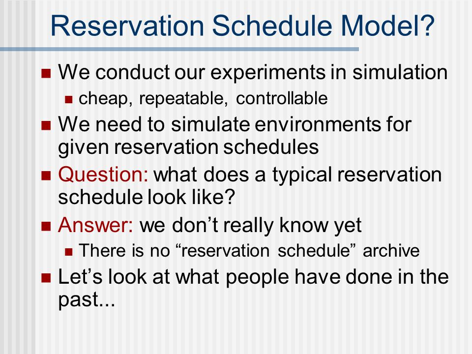 Reservation Schedule Model.