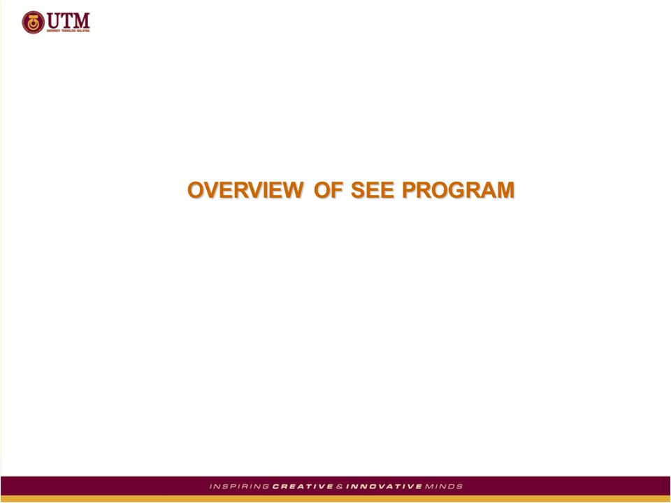 OVERVIEW OF SEE PROGRAM