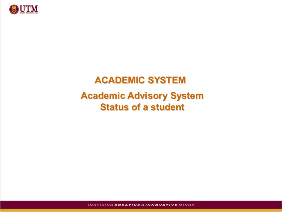 ACADEMIC SYSTEM Academic Advisory System Status of a student