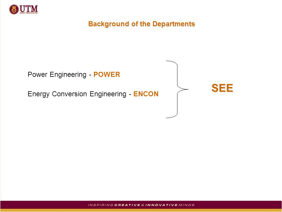 Background of the Departments Power Engineering - POWER Energy Conversion Engineering - ENCON SEE