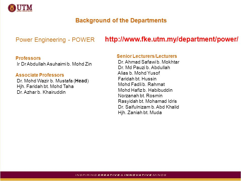 Background of the Departments Power Engineering - POWER Professors Ir Dr Abdullah Asuhaimi b.