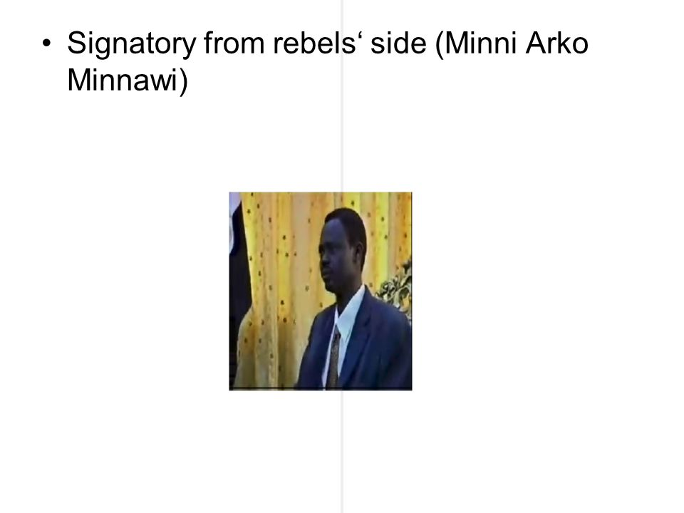 Signatory from rebels' side (Minni Arko Minnawi)