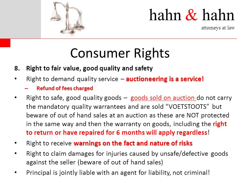 hahn & hahn attorneys at law 8.Right to fair value, good quality and safety auctioneering is a service.