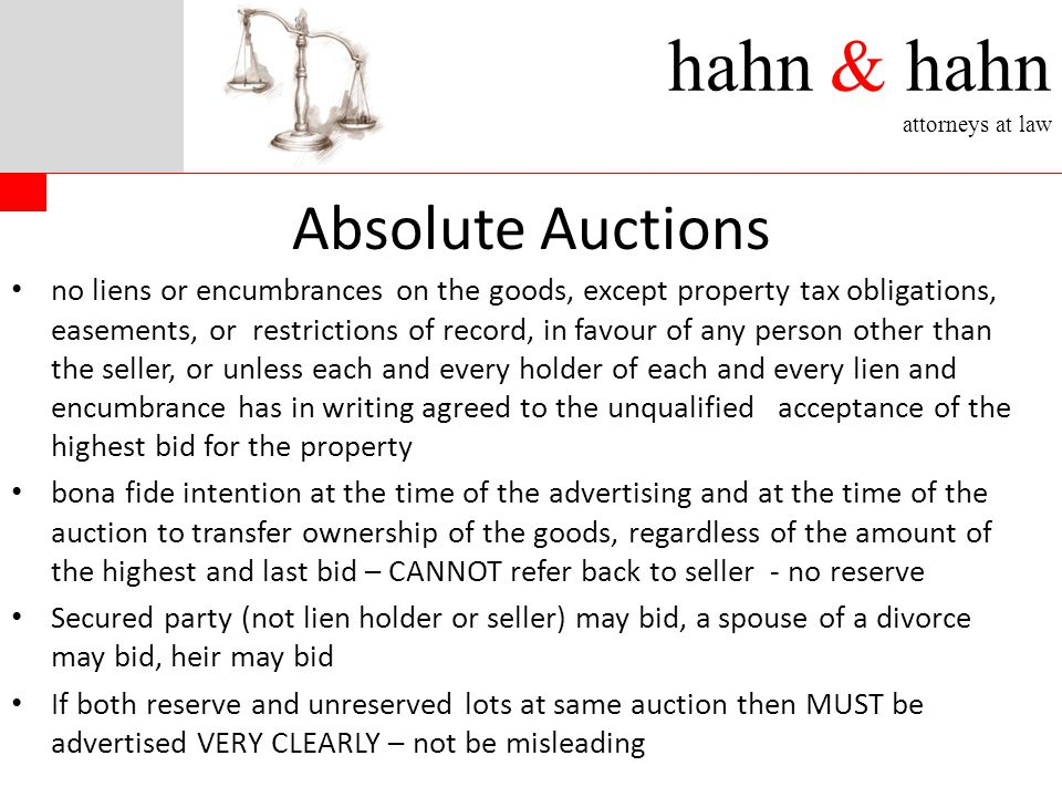 hahn & hahn attorneys at law Absolute Auctions no liens or encumbrances on the goods, except property tax obligations, easements, or restrictions of r