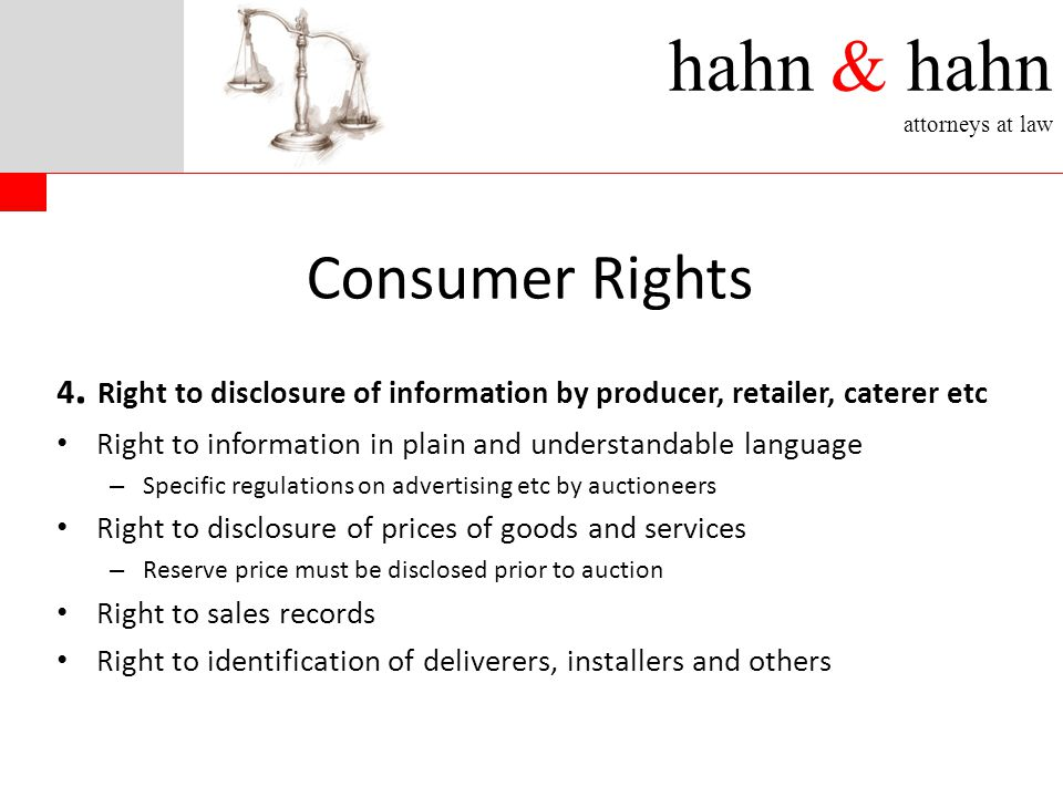 hahn & hahn attorneys at law 4. Right to disclosure of information by producer, retailer, caterer etc Right to information in plain and understandable