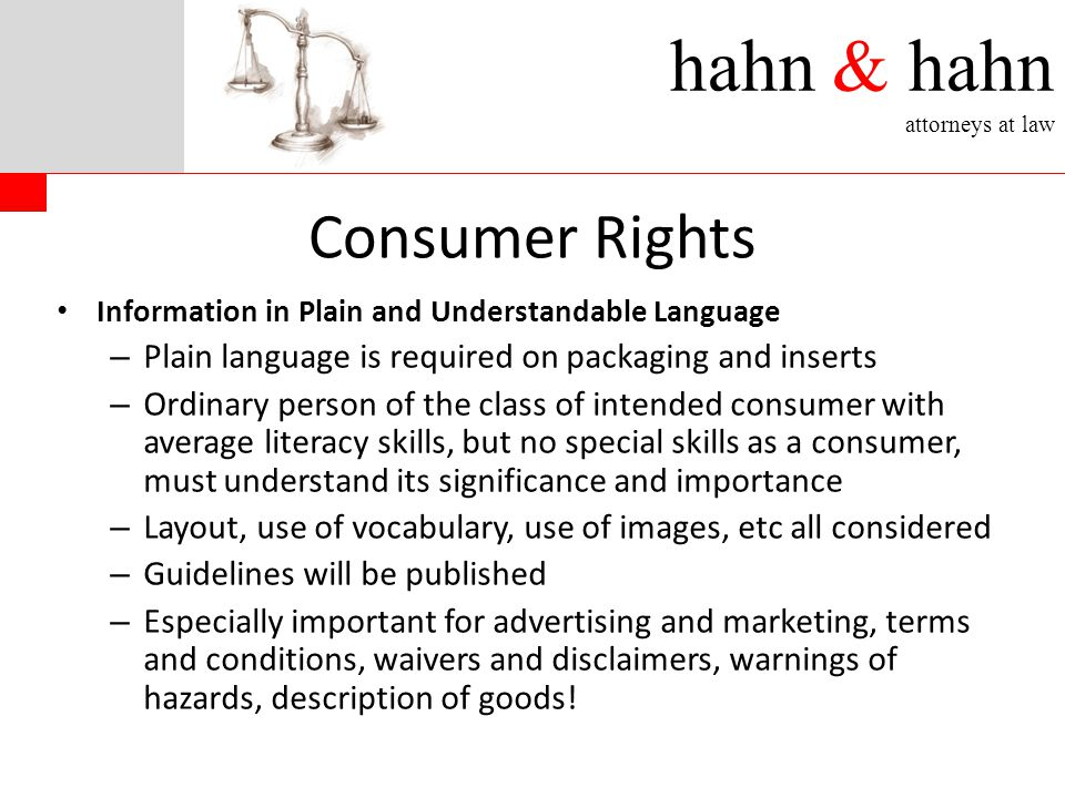 hahn & hahn attorneys at law Consumer Rights Information in Plain and Understandable Language – Plain language is required on packaging and inserts –