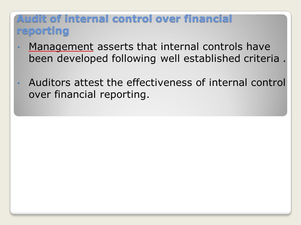 Audit of historical financial statements Management asserts that the statements are fairly presented. The Auditor issues a written report expressing a