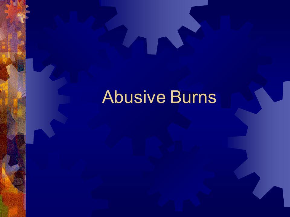 Abusive Burns