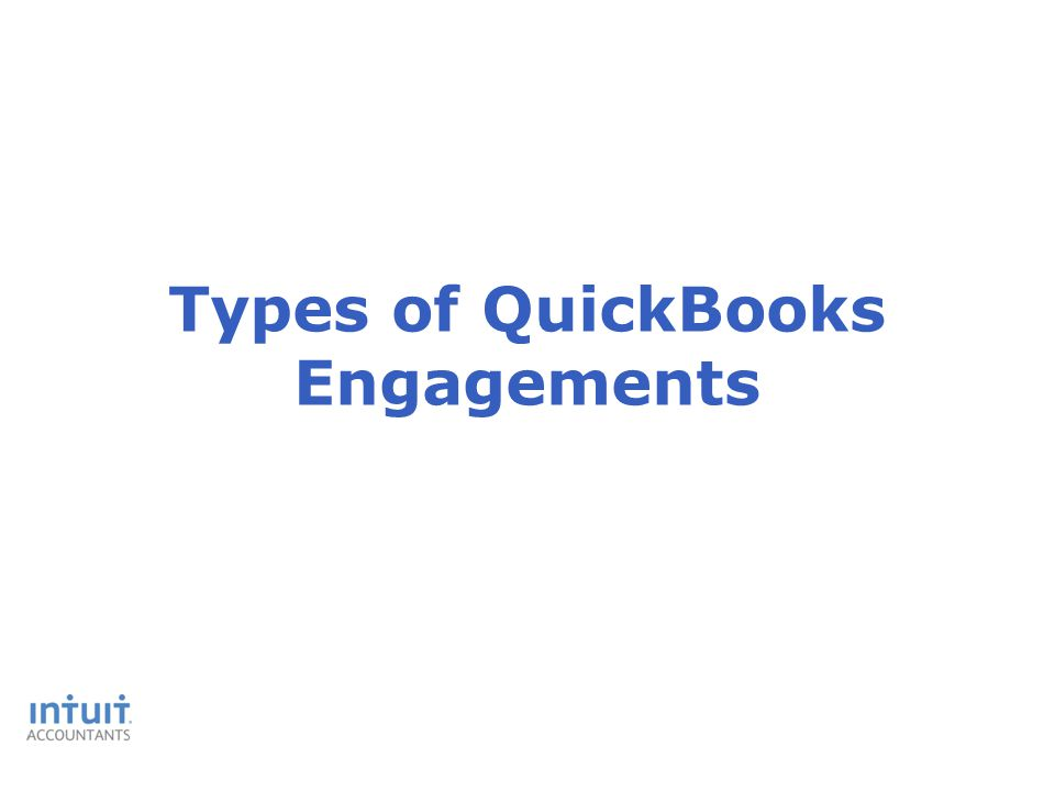 Types of QuickBooks Engagements
