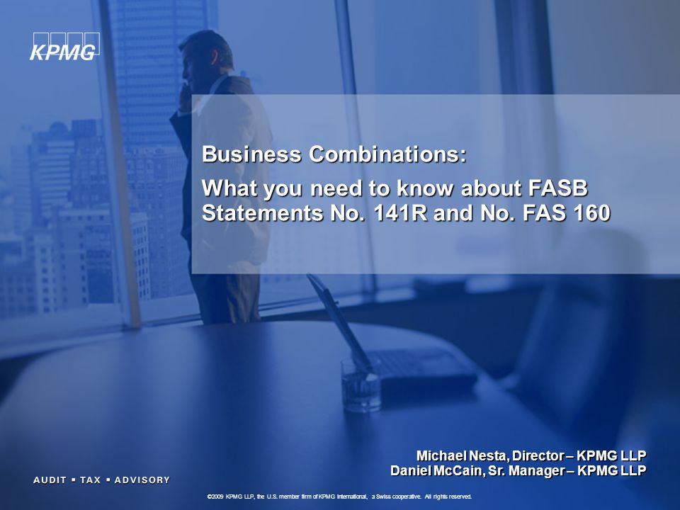 2 Overview – FAS 141R & FAS 160 Joint project with International Accounting Standards Board (IASB) IFRS standards - revised IFRS 3 and amended IAS 27 Some differences remain with IFRS Replaced FAS 141 and amended ARB 51 Guidance on consolidation remains unchanged Effective for periods beginning on or after December 15, 2008; early adoption is prohibited