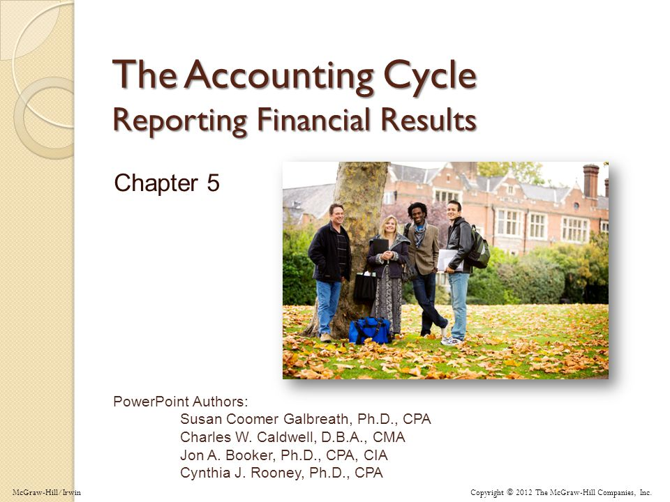 5-1 PowerPoint Authors: Susan Coomer Galbreath, Ph.D., CPA Charles W.