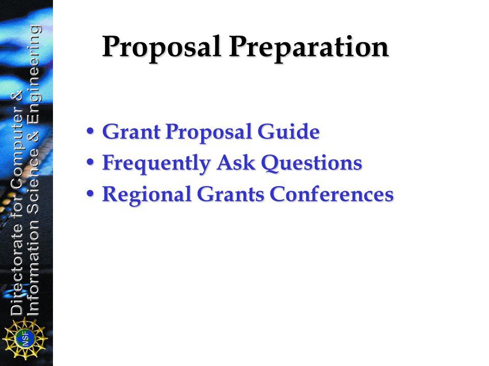 Proposal Preparation Grant Proposal Guide Grant Proposal Guide Frequently Ask Questions Frequently Ask Questions Regional Grants Conferences Regional