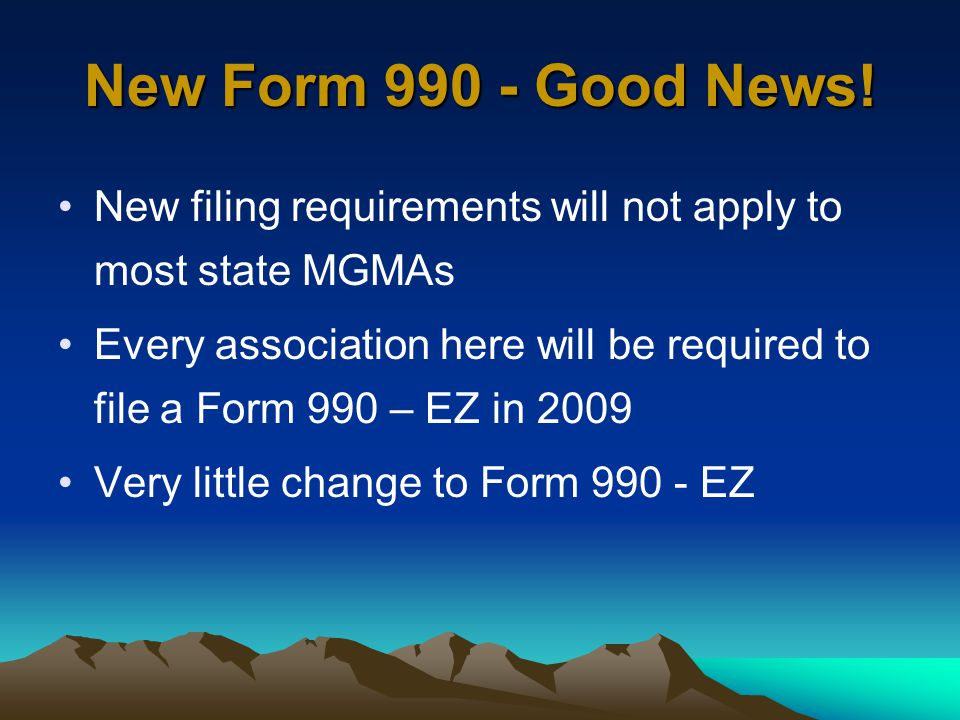 New Form 990 - Good News.