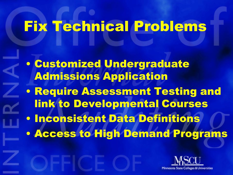 Fix Technical Problems Customized Undergraduate Admissions Application Require Assessment Testing and link to Developmental Courses Inconsistent Data