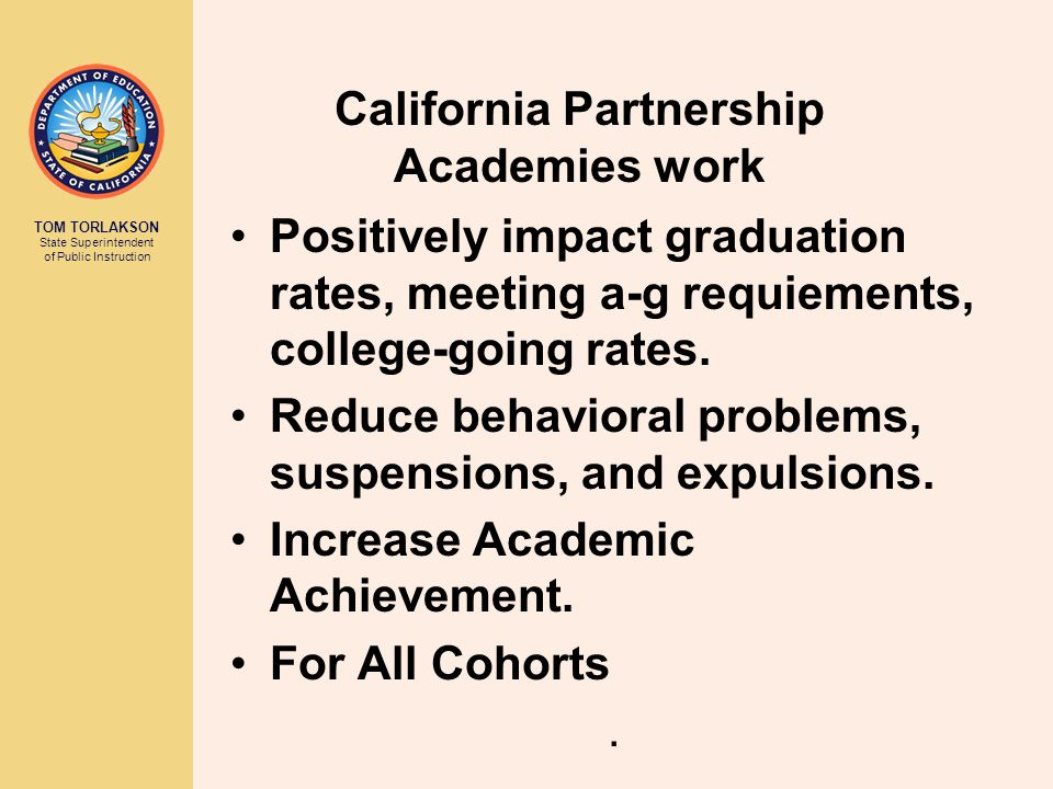 TOM TORLAKSON State Superintendent of Public Instruction ML Standards provide comprehensive, developmental guidance filled with:  awareness  explorations  caring adults  opportunities to create  Personalized Progress Portfolios (PPP)  Career Lattices