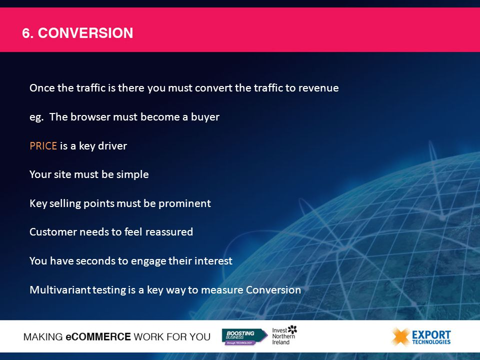 Once the traffic is there you must convert the traffic to revenue eg.