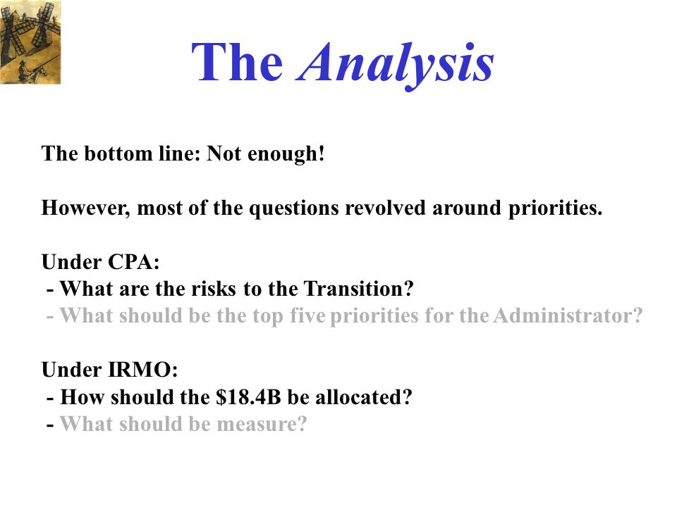 The Analysis The bottom line: Not enough.