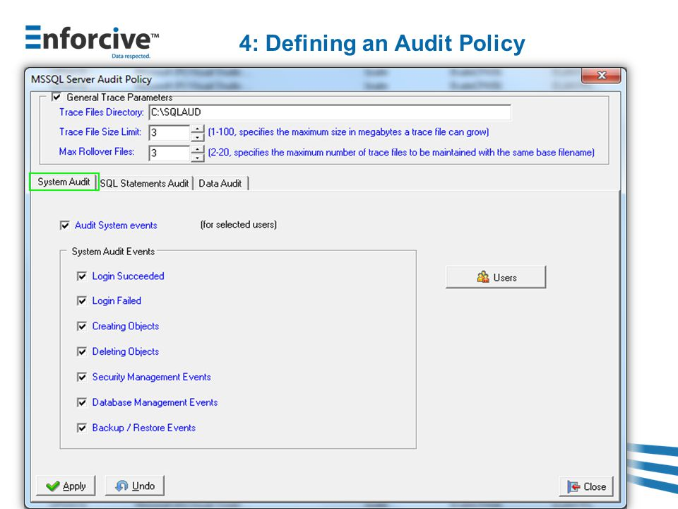 4: Defining an Audit Policy