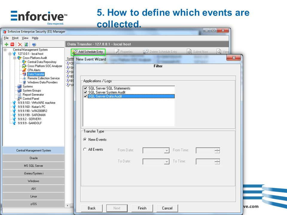 5. How to define which events are collected.
