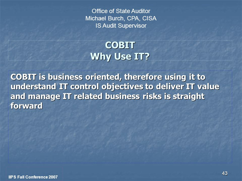 43 COBIT Why Use IT.