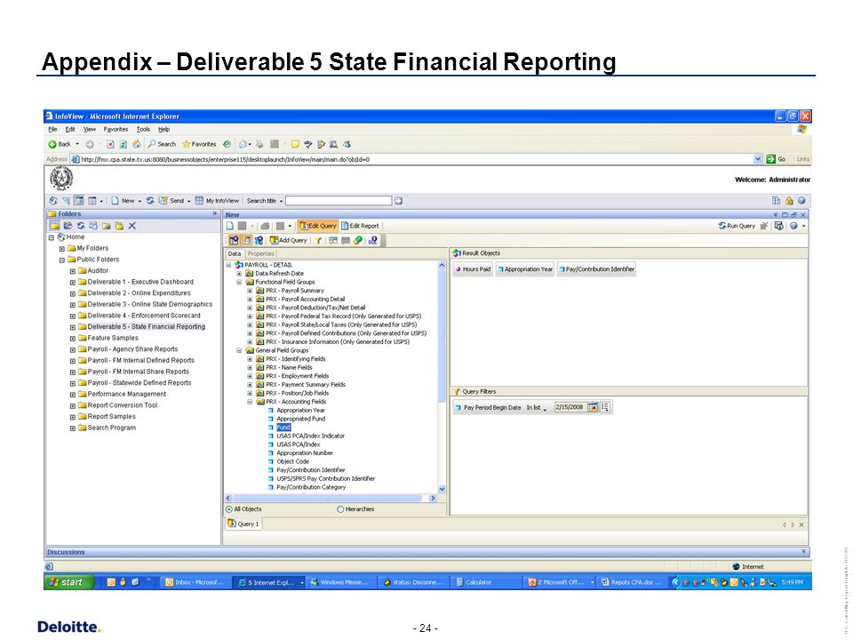 - 24 - U.S. Consulting Report Template_022307 Appendix – Deliverable 5 State Financial Reporting