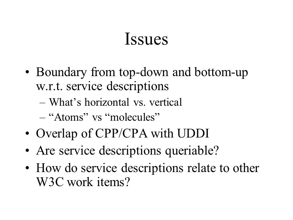Issues Boundary from top-down and bottom-up w.r.t.