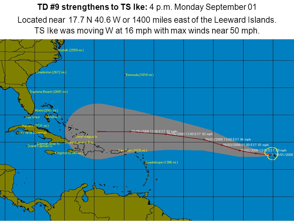 TD #9 strengthens to TS Ike: 4 p.m.