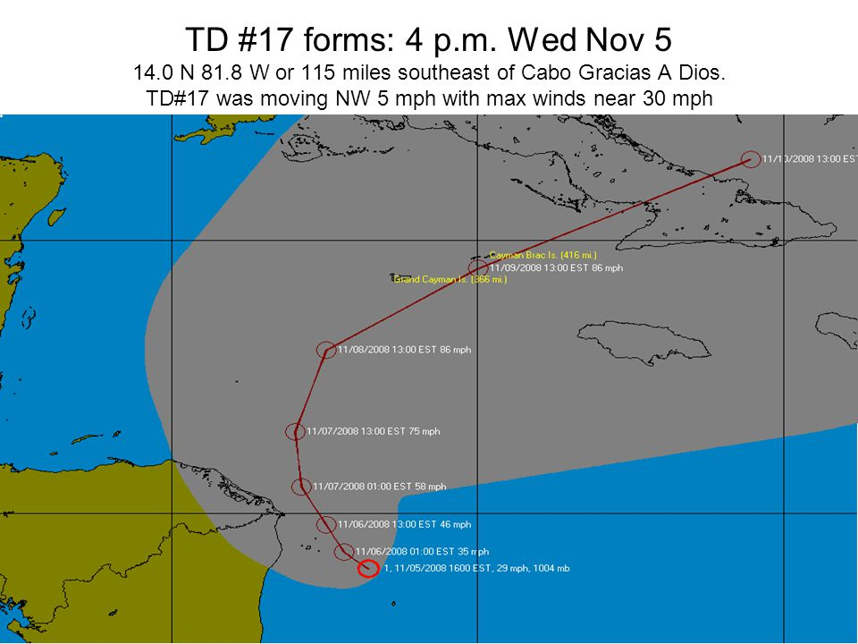 TD #17 forms: 4 p.m. Wed Nov 5 14.0 N 81.8 W or 115 miles southeast of Cabo Gracias A Dios.