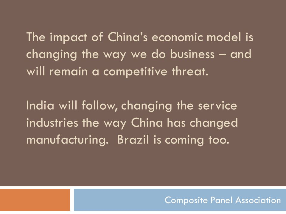 The impact of China's economic model is changing the way we do business – and will remain a competitive threat.