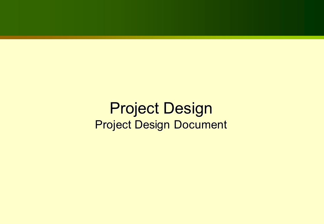 Project Design Project Design Document
